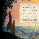 The Chilbury Ladies' Choir, Jennifer Ryan