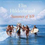 Summer of '69, Elin Hilderbrand