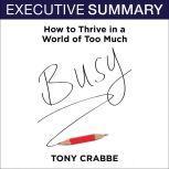 Busy The 50-Minute Summary Edition, Tony Crabbe