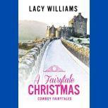 A Fairytale Christmas, Lacy Williams