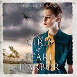 The Girls of Pearl Harbor, Soraya M. Lane