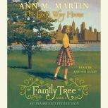 Family Tree #2 The Long Way Home, Ann M. Martin