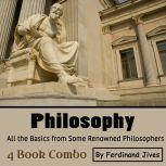 Philosophy All the Basics from Some Renowned Philosophers, Ferdinand Jives