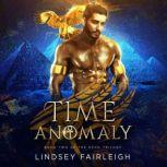 Time Anomaly (Echo Trilogy, #2), Lindsey Fairleigh