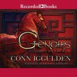 Genghis Lords of the Bow: A Novel, Conn Iggulden