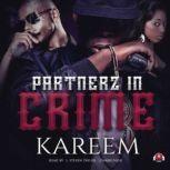 Partnerz in Crime, Kareem