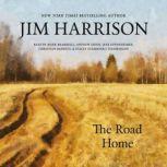The Road Home, Jim Harrison