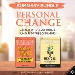 Summary Bundle: Personal Change | Readtrepreneur Publishing: Summary of Tools of Titans & Summary of Tribe of Mentors, Readtrepreneur Publishing
