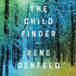The Child Finder, Rene Denfeld