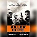 Killer Elite (previously published as The Feather Men), Ranulph Fiennes