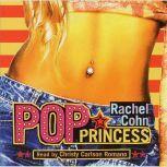 Pop Princess, Rachel Cohn