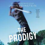 The Prodigy, John Feinstein