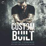 Custom Built, Chantal Fernando