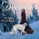 Deerskin, Robin McKinley