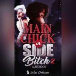 Main Chick vs Side Bitch 2 Book 2, Solae Dehvine