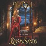 The Deed, Lynsay Sands
