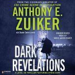 Dark Revelations, Anthony E. Zuiker
