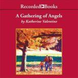 Gathering of Angels, Katherine Valentine