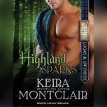 Highland Sparks Logan and Gwyneth, Keira Montclair