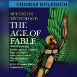 The Age of Fable, Thomas Bulfinch