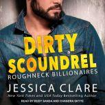 Dirty Scoundrel, Jessica Clare