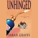 Unhinged, Sarah Graves