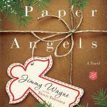 Paper Angels, Jimmy Wayne
