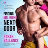 Finding Mr. Right Next Door, Sarah Ballance