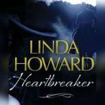 Heartbreaker, Linda Howard