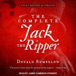 The Complete Jack the Ripper , Donald Rumbelow