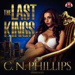 The Last Kings, C. N. Phillips