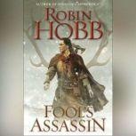 Fool's Assassin Book One of the Fitz and the Fool Trilogy, Robin Hobb