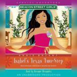 Beacon Street Girls Special Adventure: Isabel's Texas Two-Step, Annie Bryant