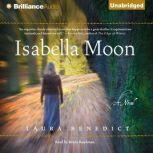 Isabella Moon, Laura Benedict