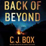 Back of Beyond, C. J. Box