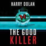 The Good Killer, Harry Dolan