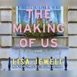 Making of Us, The, Lisa Jewell