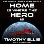 Home Is where The Hero Is, Timothy Ellis