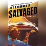 Salvaged A Saints of Denver Novel, Jay Crownover