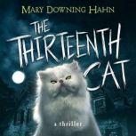The Thirteenth Cat, Mary Downing Hahn