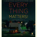 Everything Matters!, Ron Currie