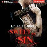 Sweet as Sin, J. T. Geissinger