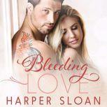 Bleeding Love, Harper Sloan