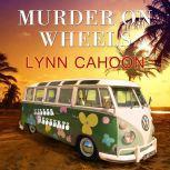 Murder on Wheels, Lynn Cahoon