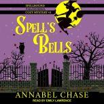 Spell's Bells, Annabel Chase