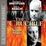 The Crucible, Arthur Miller