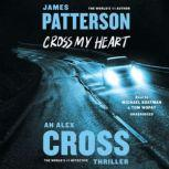 Cross My Heart, James Patterson