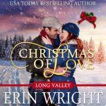 Christmas of Love A Holiday Western Romance Novel, Erin Wright