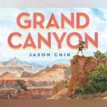 Grand Canyon, Jason Chin