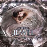 The Jewel, Amy Ewing